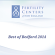 Fertility Centers of New England Receives 2014 Best of Bedford Award