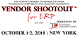 Vendor Shootout for Erp Hosts Its 21st Event, October 1-2, 2014 in the...