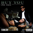 "Coast 2 Coast Mixtapes Presents the ""Buy You"" Single by One Take"