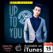 "Zach Matari Drops His Single ""Up To You"""