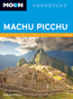 Moon Travel Guides Author Shares the Four Best Ways to Trek to Machu...