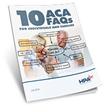 "Health Partners America Publishes New Whitepaper ""10 ACA FAQs for..."