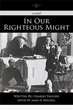 Charles Vaughn Reveals His Debut Novel, 'In Our Righteous Might'