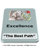 Similar to the Service graphic, this is a graphic adds Excellence in bold and Best Path in parenthesis. The map from Service has been continued but now each of the x's is symbolized as pursing the best path with lines to the objective.