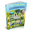 The Truth About Osteoporosis Review | The Ultimate Secret to...