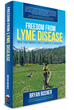 New Lyme Disease Book by Bryan Rosner Exposes Dozens of Promising...