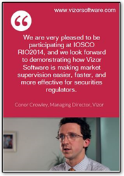 Vizor to exhibit at IOSCO RIO2014