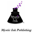 Multiple Award Winning Mystic Ink Publishing Breaks Into New Markets...