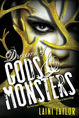 Laini Taylor's Dreams of Gods and Monsters:  The stunning conclusion to the Daughter of Smoke and Bone Trilogy