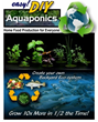 Easy DIY Aquaponics System Review Reveals Andrew Endres' System For...