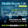 Health Beauty Life Wrapping Up Season Four
