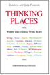 'Thinking Places' Unveils Secrets to Notable Success