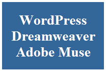 WordPress vs Dreamweaver vs Adobe Muse
