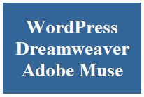 WordPress vs Dreamweaver vs Adobe Muse