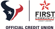 First Community Credit Union, Official Credit Union of the Houston Texans