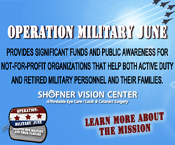 Operation Military June by Shofner Vision Center