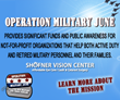 "Shofner Vision Center's ""Operation Military June"" Provided Funds For..."