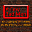 New Book Links Sex Industry Near Overseas U.S. Bases and Surge in Military Sexual Misconduct