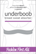 Underboob by Fashion First Aid prevents boob sweat marks