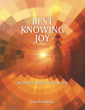 "New Book ""Best Knowing Joy"" Goes Beyond Trust and Truth"