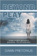 New Book 'Beyond Play' Provides Practical Ideas on Managing Risk and Corporate Governance