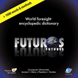 World's First Foresight Encyclopedic Dictionary Available to the...