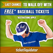 Last Chance to Have Your Baseball Tickets Paid For by Ticket...