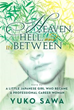 Yuko Sawa Unveils Life Story in 'Heaven, Hell, and in Between'