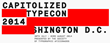 Join Us at TypeCon2014: Capitolized; Monotype to Present on Trends in...