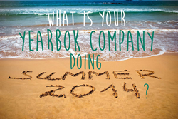 What yearbook companies do during the summer months