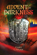 """Advent of Darkness"", the Origination Story in Fantasy..."