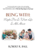 Robert R. Ball Explores Meaning of 'Being With' in New Book
