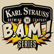 Karl Strauss Launches B.A.M.! Celebrating Handcrafted Beer, Local Art...