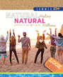 "Experts Share Tips in ""Natural Healing, Natural Wellness"" High Summer Issue Available Online from Topical BioMedics"