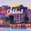 Oakland Launches Summer Advertising Campaign in Sacramento