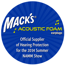 Mack's® Ear Plugs - Official Supplier of Hearing Protection for 2014 Summer NAMM® Show