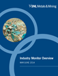 Just Released: SNL Metals & Mining Industry Monitor Overview