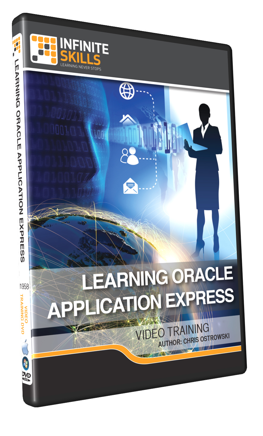 "Infinite Skills' ""Learning Oracle Application Express"