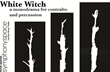 World Premiere of Contemporary Opera White Witch Slated for October...