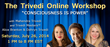 Trivedi Online Workshop 'Consciousness is Power' was Huge Success