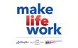 """Make Life Work"" Campaign Launches to Address the Needs of Today's..."