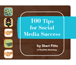 100 Tips for Social Media Success