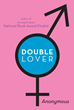 "Erotic novel, ""Double Lover,"" tells the history of a..."