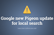 SEO PowerSuite Team Issues a Guide on the Pigeon Update, Explains How...