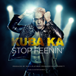 "KUBA Ka Single ""Stop Feenin'"" Featured In New Film Live Nude Girls"