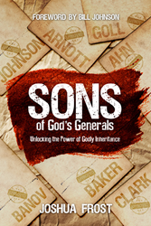 Sons of God's Generals by Joshua Frost
