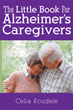 Hands-on Ideas for Alzheimer's Caregivers in New Book by Celia Koudele