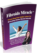 Fibroids Miracle Review Exposes Amanda Leto's 3-Step Holistic System