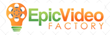 Epic Video Factory Gives Away a Complimentary Video during Competition