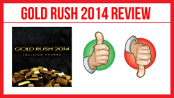 Gold Rush 2014 Review